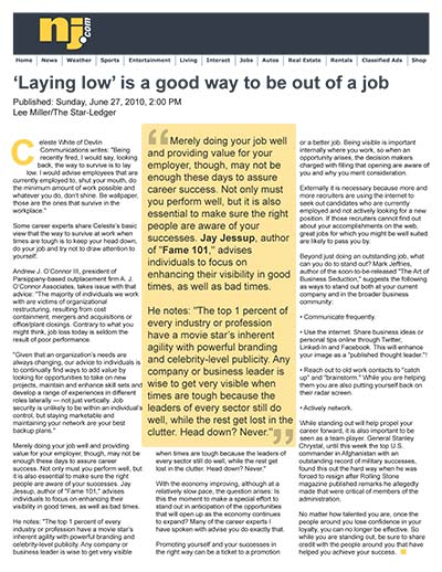 'Laying low' is a good way to be out of a job